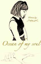 OCEAN OF MY SOUL by _Empty_girl_