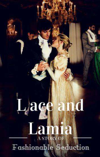 Lace and Lamia (Fashionable Seduction #2)
