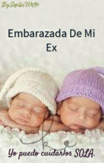 Embarazada De Mi Ex.