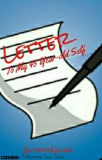 A Letter to my 45-year-old Self by AuthorKushal