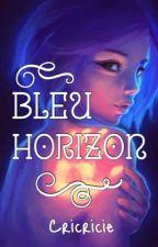Bleu horizon by cricricie