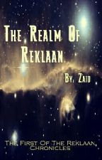 The Realm Of Reklaan by zaidu931