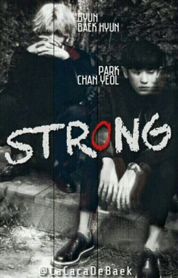 Strong ; Chanbaek