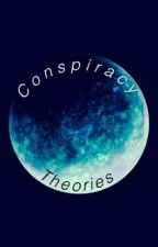 Conspiracy Theories by TBONE5563