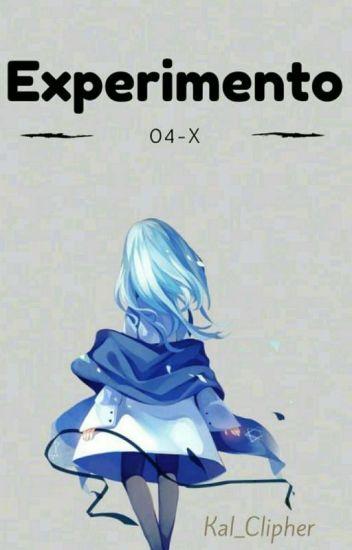 Experimento 04-X (Creepypastas y tu)
