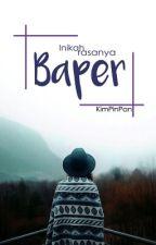 BAPER by KimPinPan