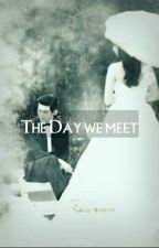 The Day We Meet  [H♡H] by Pluto_9