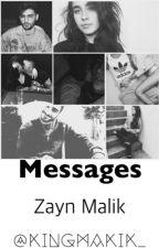 Messages | Zayn Malik lll by KingMalik_