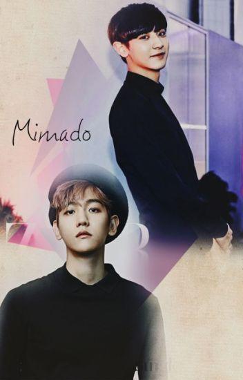 Mimado {ChanBaek/BaekYeol}