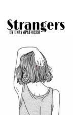 Strangers by Unsympathisch