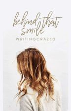 Behind that Smile  | Editing by writingcrazed