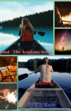 Lost - The Academy Series (Completed) by KayleighKane
