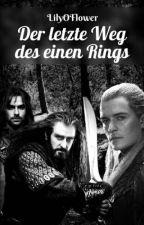 Der letzte Weg des Einen Ringes - Hobbit FF Fortsetzung by LilyOFlower