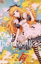 Me!? The New Alice!? (Alice In The Country of hearts fanfiction) by Evonacht