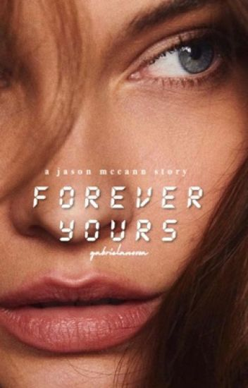 Forever Yours | mccann