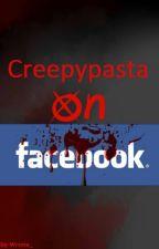 Creepypasta On Facebook by Wrona_