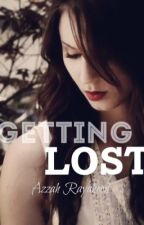 | Getting Lost | #Wattys2016 by rayaheen46