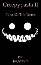 Creepypasta II-tales of the terror by Jorge9865