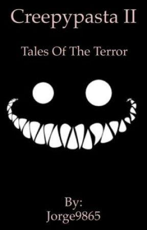 Creepypasta II-tales of the terror by Jorge9865