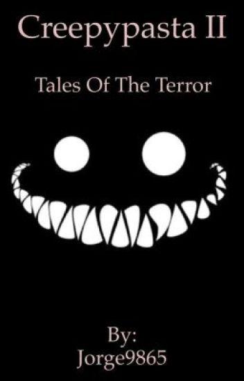 Creepypasta II-tales of the terror
