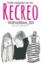 Recreo by WeAreCrazy_