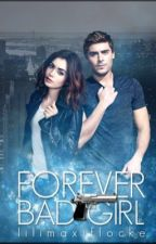 Forever Bad Girl by lilimaxiflocke