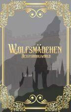 Wolfsmädchen | Rumtreiber by jessysbooksworld