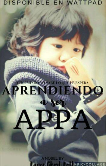 Aprendiendo a ser Appa.