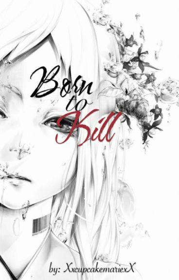 Born to Kill (Jeff The Killer Story)