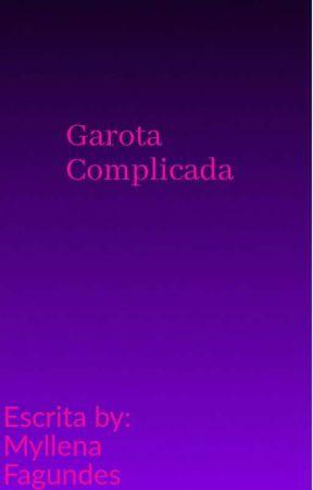 Garota Complicada  by mymy1001