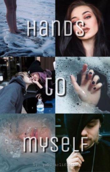 """Hands To Myself"" 《m.c》"