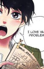 NO problem I'm FUCKiNG BIG YAOISTE by OtakuSansCerveau
