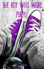 The Boy Who Wore Purple by KelLaKill