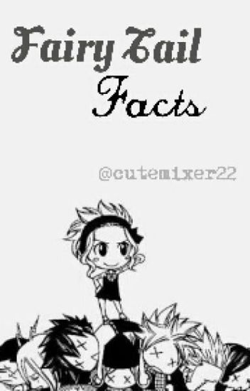 Fairy Tail Facts