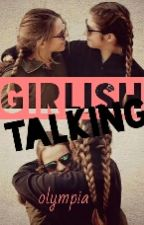 Girlish Talking by olympiaatkd