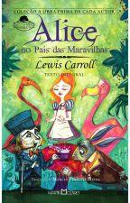Alice no País das Maravilhas by Alice_Cordovil