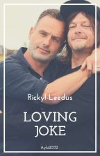 Loving joke ➳ rickyl~leedus. by Aylu2002