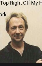 Tear The Top Right Off My Head (A Peter Tork Fanfiction) by NineTimesBlue
