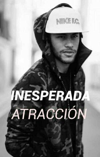 Inesperada Atracción ( Neymar | Terminada)