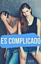 Es Complicado © by Ceess_