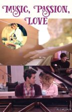 Music, Passion, Love (Leonetta FanFiction) [complete] by _julia__we_