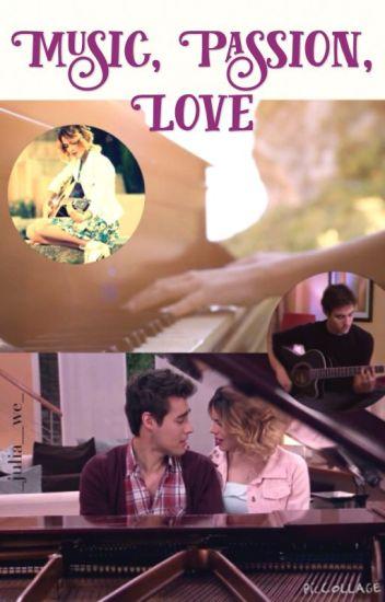 Music, Passion, Love (Leonetta FanFiction) [complete]