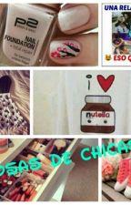 ¡Cosas de chicas! by 16Soff