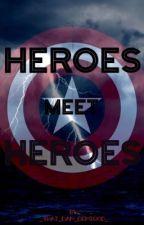 Heroes meet Heroes by _that_dam_demigod_