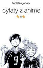 ♕ Cytaty Z Anime ♕ by tabletka_apap