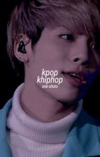 kpop ; khiphop ° one-shots +18 by taeil-trbl