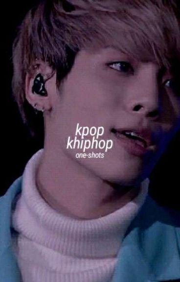 kpop ; khiphop ° one-shots [+18]