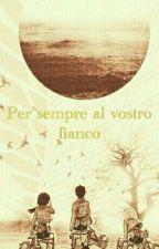 Per sempre al vostro fianco by FrancescoFerri