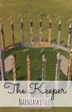The Keeper <Oliver Wood> ** HIATUS ** by afternote