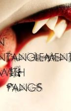 An Entanglement with Fangs by Walking_Smile